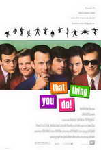 That Thing You Do! - 27 x 40 Movie Poster - Style A