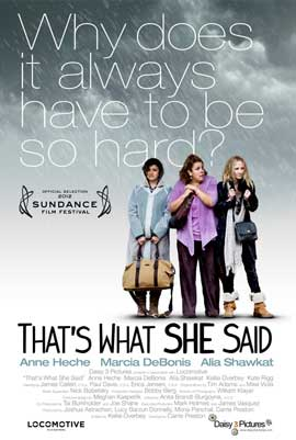 That's What She Said - 11 x 17 Movie Poster - Style B