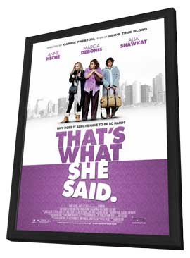 That's What She Said - 11 x 17 Movie Poster - Style A - in Deluxe Wood Frame
