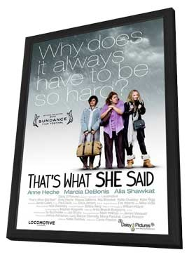 That's What She Said - 11 x 17 Movie Poster - Style B - in Deluxe Wood Frame