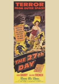 The 27th Day - 43 x 62 Movie Poster - Bus Shelter Style A