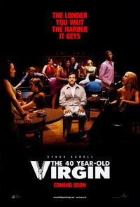 The 40 Year Old Virgin - 27 x 40 Movie Poster - Style B