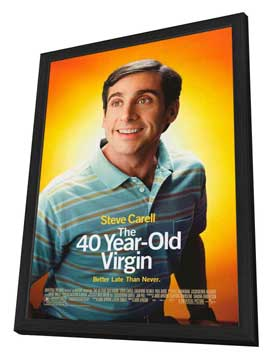 The 40 Year Old Virgin - 27 x 40 Movie Poster - Style A - in Deluxe Wood Frame
