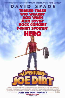 The Adventures of Joe Dirt - 11 x 17 Movie Poster - Style A