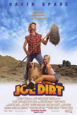 The Adventures of Joe Dirt - 11 x 17 Movie Poster - Style B