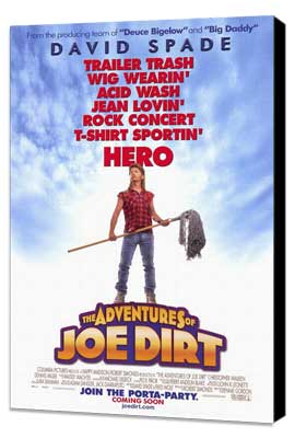 The Adventures of Joe Dirt - 27 x 40 Movie Poster - Style A - Museum Wrapped Canvas