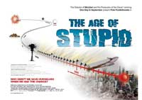 The Age of Stupid - 43 x 62 Movie Poster - Bus Shelter Style A