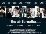 The Air I Breathe - 27 x 40 Movie Poster - UK Style A