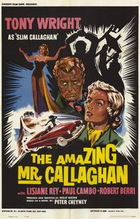 The Amazing Mr. Callaghan - 11 x 17 Movie Poster - Style A