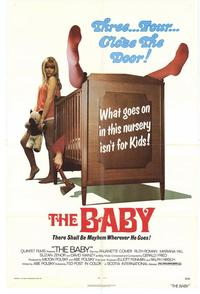 The Baby - 43 x 62 Movie Poster - Bus Shelter Style A
