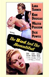 The Bad and the Beautiful - 11 x 17 Movie Poster - Style A