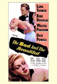 The Bad and the Beautiful - 27 x 40 Movie Poster - Style A