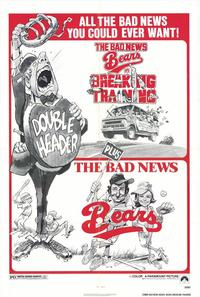 The Bad News Bears/The Bad News Bears in Breaking Training - 43 x 62 Movie Poster - Bus Shelter Style A