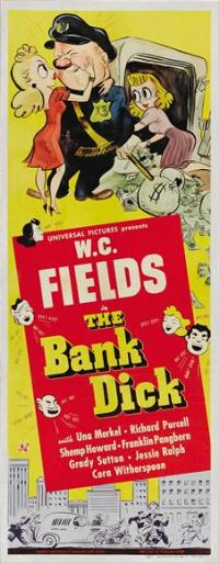The Bank Dick - 14 x 36 Movie Poster - Insert Style A