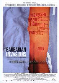 Barbarian Invasions - 43 x 62 Movie Poster - Bus Shelter Style A