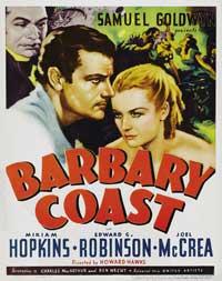 Barbary Coast, The - 11 x 17 Movie Poster - Style B