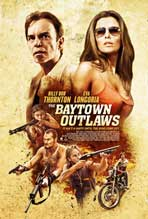 The Baytown Outlaws - 27 x 40 Movie Poster - Style B
