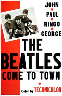 The Beatles Come To Town - 43 x 62 Movie Poster - Bus Shelter Style A