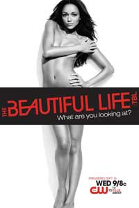 The Beautiful Life: TBL (TV) - 11 x 17 TV Poster - Style A