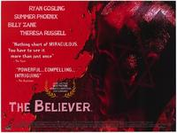 The Believer - 43 x 62 Movie Poster - Bus Shelter Style B