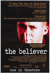The Believer - 43 x 62 Movie Poster - Bus Shelter Style A