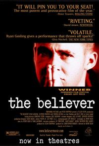 The Believer - 11 x 17 Movie Poster - Style A