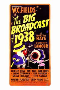 The Big Broadcast of 1938 - 27 x 40 Movie Poster - Style A