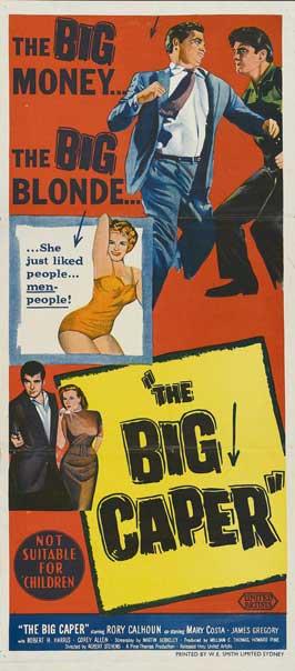 The Big Caper - 13 x 30 Movie Poster - Australian Style A