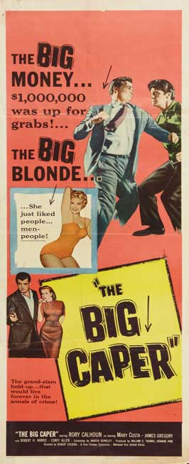 The Big Caper - 14 x 36 Movie Poster - Insert Style A