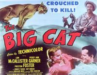 The Big Cat - 11 x 14 Movie Poster - Style B