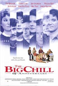 The Big Chill - 43 x 62 Movie Poster - Bus Shelter Style A