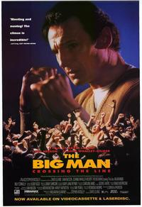 The Big Man:  Crossing the Line - 27 x 40 Movie Poster - Style A