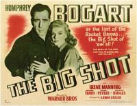 The Big Shot - 11 x 17 Movie Poster - Style A