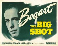 The Big Shot - 27 x 40 Movie Poster - Style B