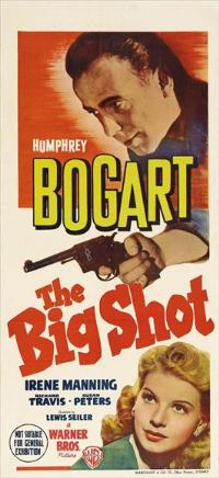 The Big Shot - 13 x 30 Movie Poster - Australian Style A