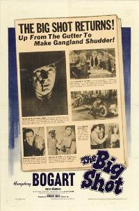 The Big Shot - 11 x 17 Movie Poster - Style C