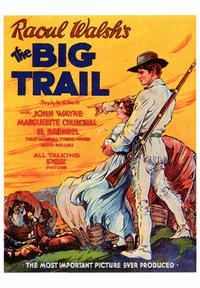 The Big Trail - 43 x 62 Movie Poster - Bus Shelter Style A