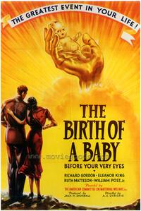 The Birth of a Baby - 43 x 62 Movie Poster - Bus Shelter Style A
