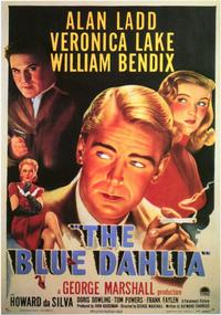The Blue Dahlia - 11 x 17 Movie Poster - Style A