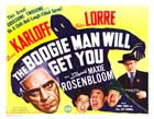 The Boogie Man Will Get You - 22 x 28 Movie Poster - Half Sheet Style B