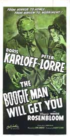 The Boogie Man Will Get You - 20 x 40 Movie Poster - Style A