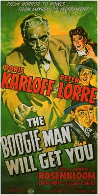 The Boogie Man Will Get You - 11 x 17 Movie Poster - Style A