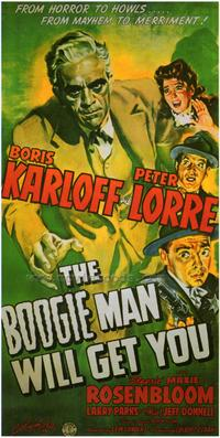 The Boogie Man Will Get You - 27 x 40 Movie Poster - Style A