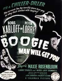 The Boogie Man Will Get You - 11 x 17 Movie Poster - Style C