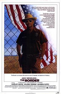 The Border - 43 x 62 Movie Poster - Bus Shelter Style A