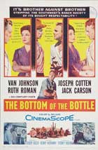 The Bottom of the Bottle - 11 x 17 Movie Poster - Style A