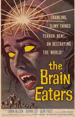 The Brain Eaters - 11 x 17 Movie Poster - Style A