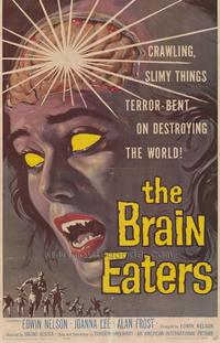 The Brain Eaters - 43 x 62 Movie Poster - Bus Shelter Style A
