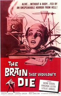 The Brain that Wouldn't Die - 11 x 17 Movie Poster - Style A