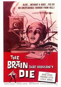 The Brain that Wouldn't Die - 43 x 62 Movie Poster - Bus Shelter Style A